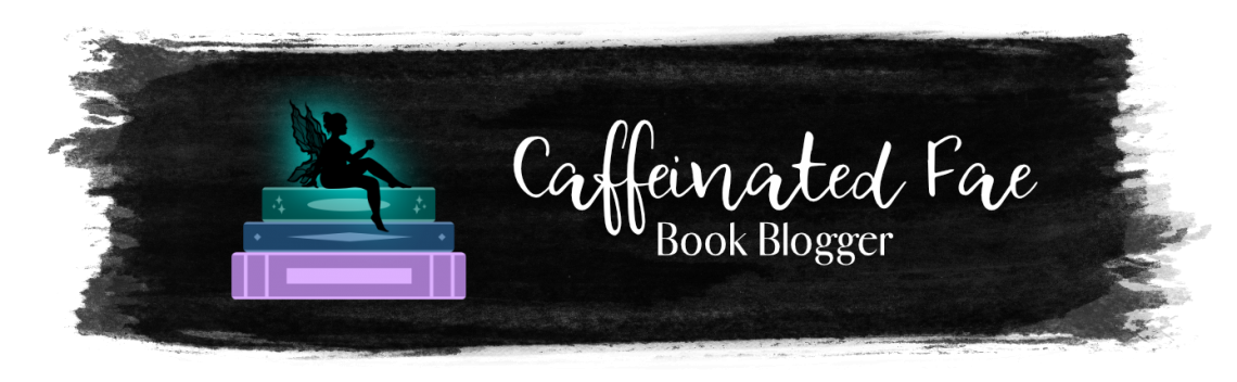 Caffeinated Fae – Book Blogger